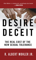 Desire And Deceit : of sexuality today? lifetime monogamy is passé. pornography...