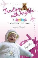 Traveling With Angelika