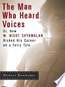 The Man Who Heard Voices