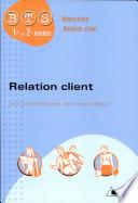 Relation client BTS NRC 1e et 2e ann  es