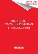 Insurgent Movie Tie In Edition
