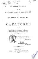 De jaren 1830-1832 met de oud-strijders herdacht te 's-Gravenhage, 1-3 augustus 1891