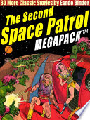 The Second Space Patrol MEGAPACK