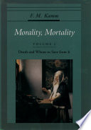 Morality  Mortality  Death and whom to save from it