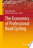 The Economics of Professional Road Cycling