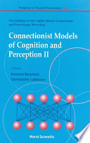 Connectionist Models Of Cognition And Perception Ii