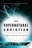 The Supernatural Christian