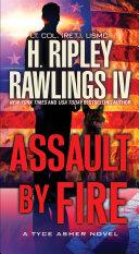 Assault by Fire Book