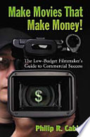Make Movies That Make Money