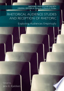 Rhetorical Audience Studies and Reception of Rhetoric