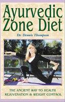 Ayurvedic Zone Diet
