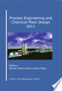 Process Engineering and Chemical Plant Design 2011