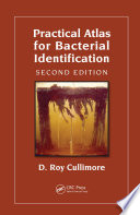 Practical Atlas for Bacterial Identification  Second Edition