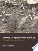 Women  Judging and the Judiciary