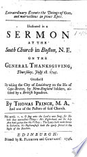 Extraordinary Events the Doings of God and marvellous in pious eyes  Illustrated in a sermon on Ps  cxvii  23 on the general thanksgiving  occasion d by taking the City of Louisbourg  on the Isle of Cape Breton  etc