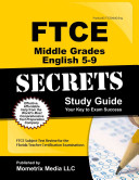 Ftce Middle Grades English 5 9 Secrets Study Guide