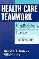 Health Care Teamwork
