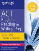 ACT English  Reading    Writing Prep