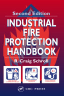 Industrial Fire Protection Handbook  Second Edition