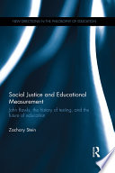 Social Justice and Educational Measurement