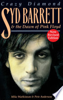 Crazy Diamond   Syd Barrett and the Dawn of Pink Floyd