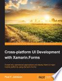 Cross platform UI Development with Xamarin Forms