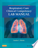 Respiratory Care Clinical Competency Lab Manual