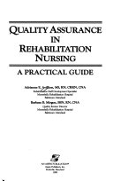 Quality Assurance in Rehabilitation Nursing