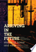 Arriving in the Future
