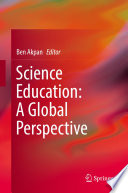Science Education  A Global Perspective