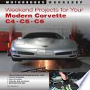 Weekend Projects For Your Modern Corvette C4 C5 C6
