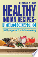 HEALTHY INDIAN RECIPES  ULTIMATE COOKING GUIDE