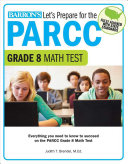 Let s Prepare for the PARCC Grade 8 Math Test