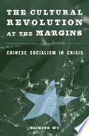 The Cultural Revolution at the Margins