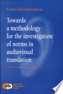 Towards a Methodology for the Investigation of Norms in Audiovisual Translation