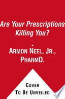 Are Your Prescriptions Killing You
