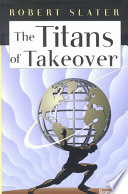 The Titans of Takeover