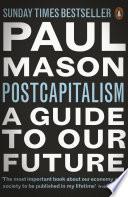 Ebook PostCapitalism Epub Paul Mason Apps Read Mobile