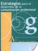 Estrategias Para El Desarrollo De La Comunicaci N Profesional