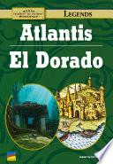 Atlantis, El Dorado : then came the volcano and the island...