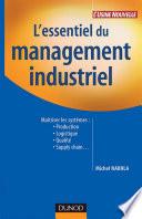 L essentiel du management industriel