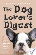 The Dog Lover s Digest