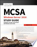 MCSA Windows Server 2016 Study Guide  Exam 70 740
