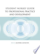 Student Nurses  Guide to Professional Practice and Development