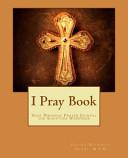 I Pray Book