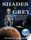 Shades Of Grey Observations From The Crossroads Of E T Contact And Human Culture