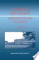Catholic Education  Distinctive and Inclusive