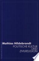 Politische Kultur und Zivilreligion