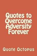 Quotes to Overcome Adversity Forever