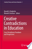 Creative Contradictions in Education Essays By International Experts Who Tackle